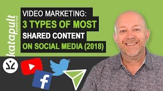 Video Content Marketing: 3 Types Of Most Shared Content (2018)