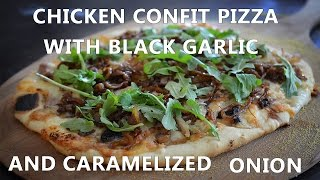 Chicken Confit Pizza With Black Garlic And Caramelized Onion