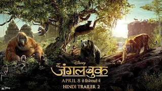 The Jungle Book | Official Hindi Trailer 2 | In Cinemas April 8