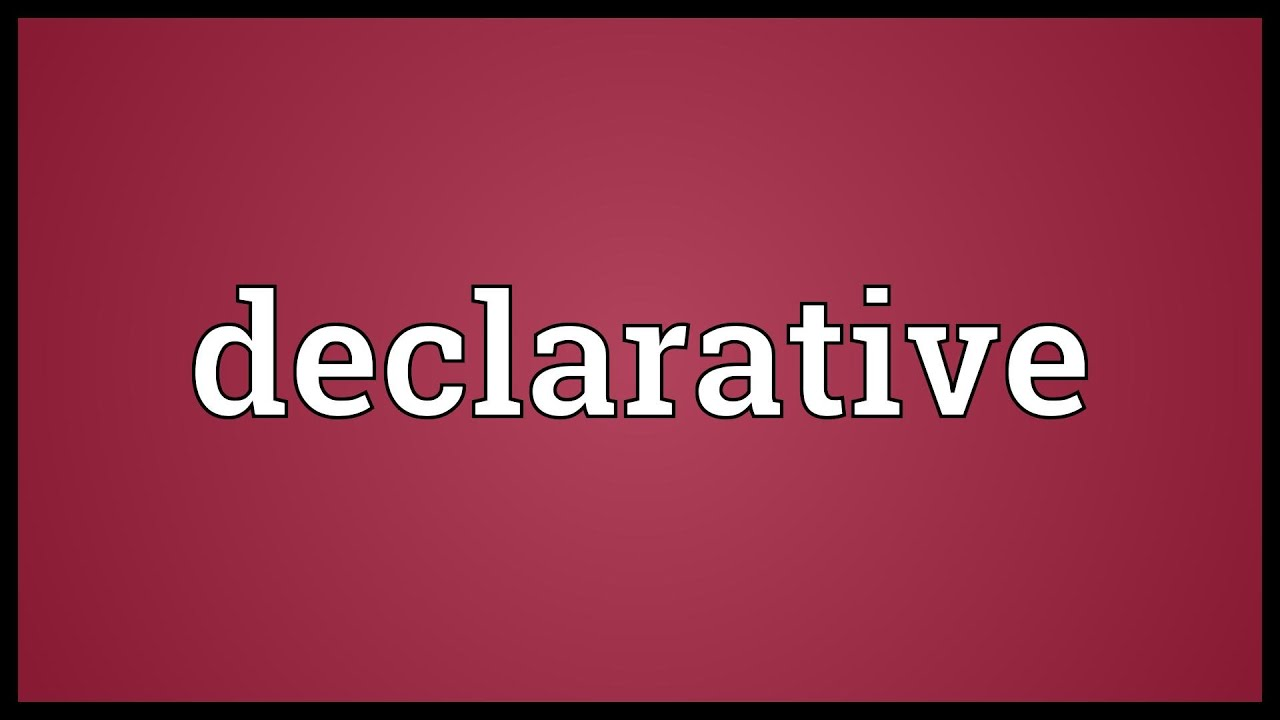 declarative meaning youtube