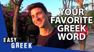 What's your favourite Greek word? | Easy Greek 44