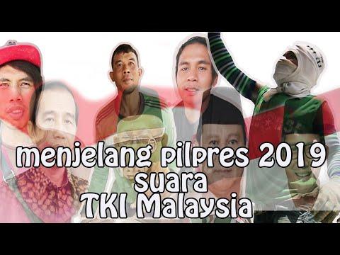 #PILPRES2019  JOKOWI Atau PRABOWO, Suara Tki Malaysia