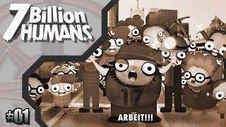 7 Billion Humans #01 // Wir wollen Arbeit!