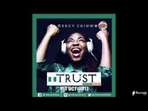 Trust - Mercy chinwo