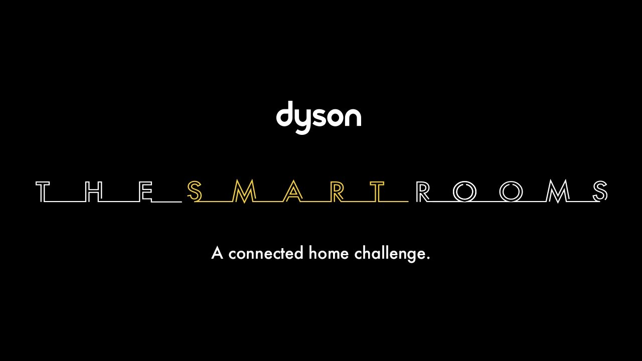 The Smart Rooms A Dyson Challenge For The Connected Home