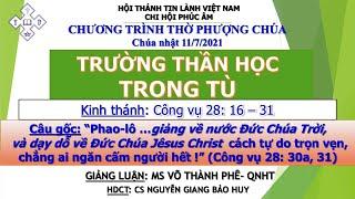 HTTL PHÚC ÂM -  Chương Trình Thờ Phượng Chúa - 11/07/2021