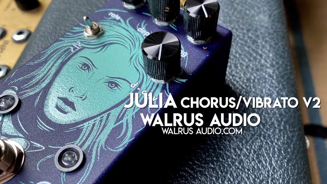 Walrus Audio Julia Analog Chorus//Vibrato V2