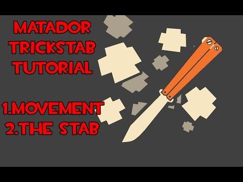 Matador Stab Tutorial [Spy Trickstab TF2]