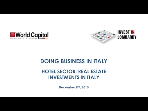 Doing Business in Italy: HOTEL SECTOR, REAL ESTATE INVESTMENTS IN ITALY