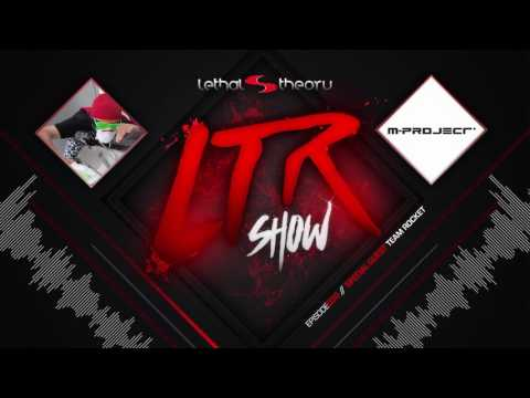 LTR Show 30 - M-Project Feat Special Team Rocket Mp3