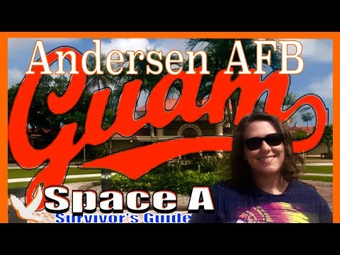 Andersen AFB in Guam - Space A Survivor's Guide