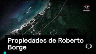 PGR asegura propiedades de R. Borge - Denise Maerker 10 en punto