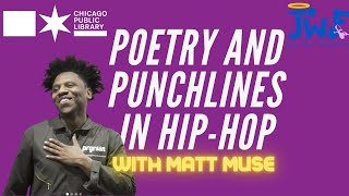 Poetry and Punchlines in Hip Hop with Matt Muse
