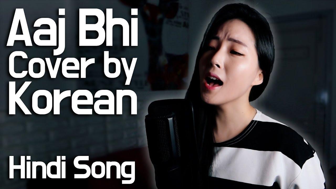 Aaj Bhi (Cover Video) - Sassy Kassy    Korean   Hindi song   VYRLOriginals