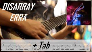 ERRA - DISARRAY l Guitar Cover + TAB Screen