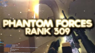 RANKING UP TO RANK 309 in PHANTOM FORCES.. (roblox)