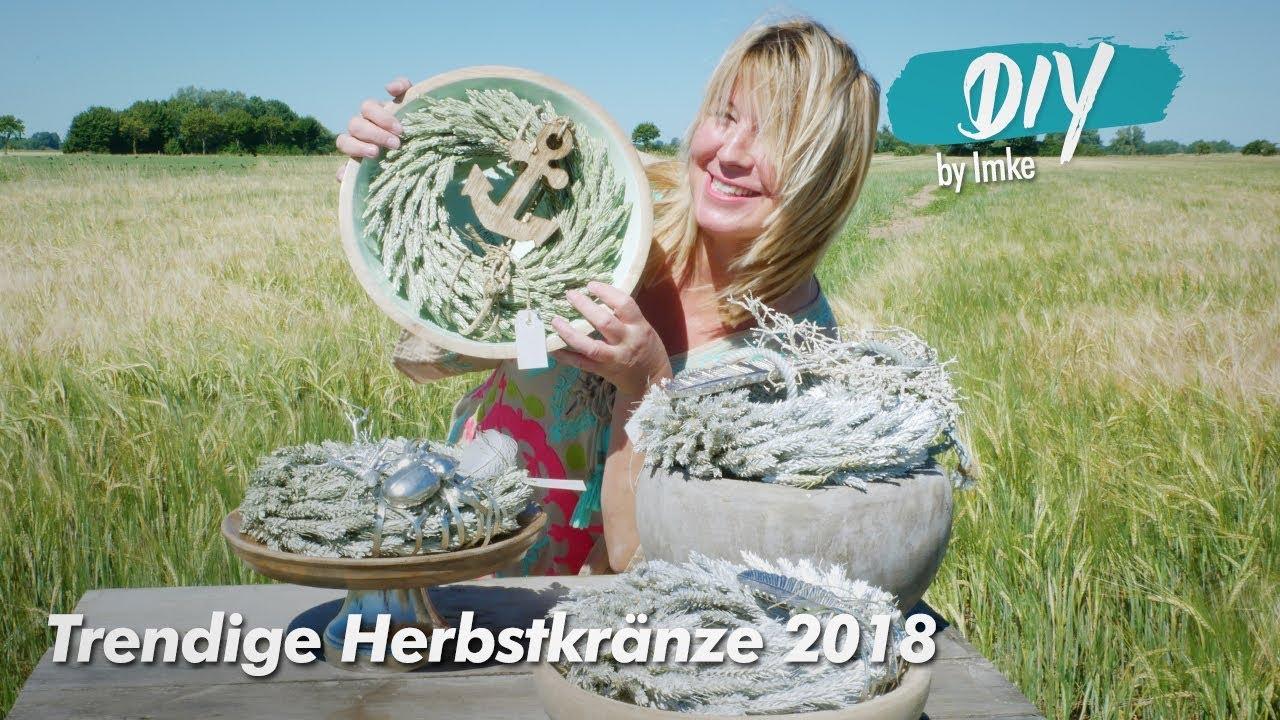 Trendige herbstkr nze 2018 youtube - Herbstdekoration 2018 ...