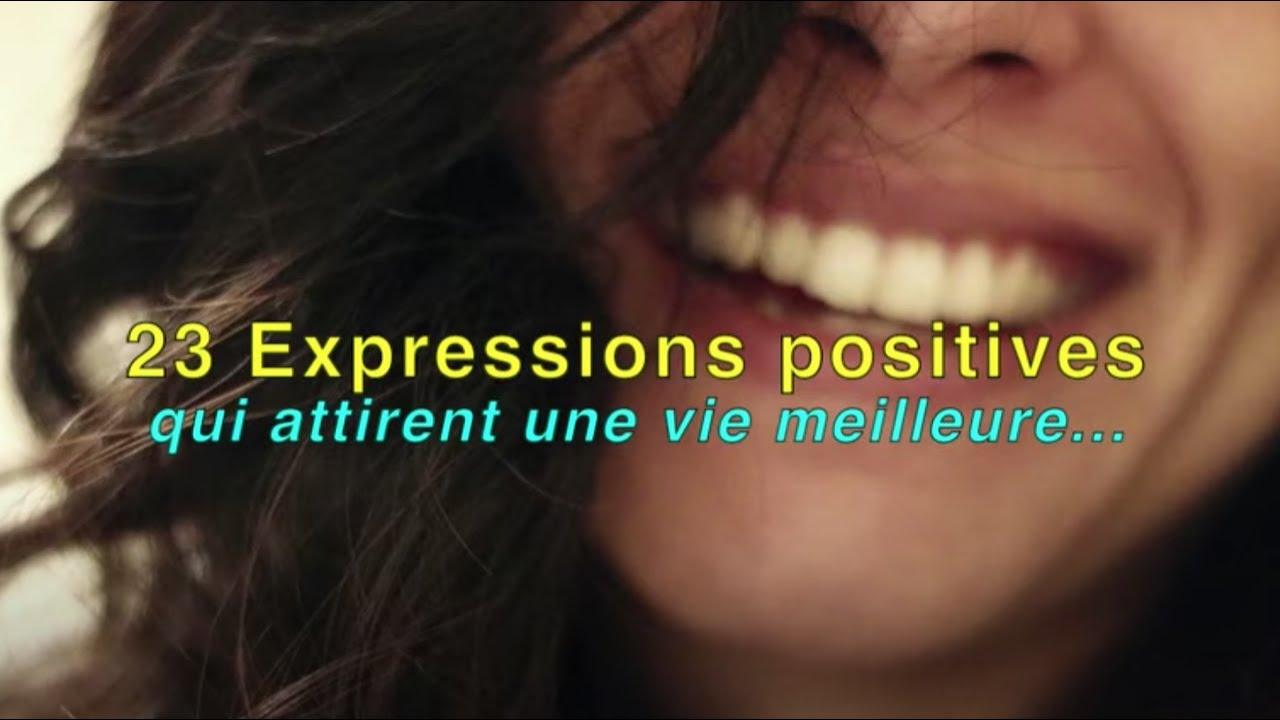 23 phrases positives qui attirent une vie meilleure