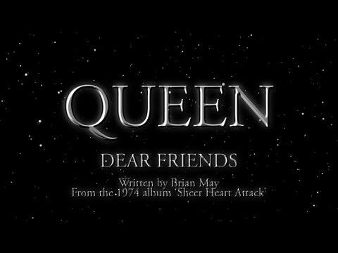 Queen - Dear Friends (Official Lyric Video)