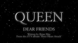 Queen - Dear Friends (Official Lyric Video)