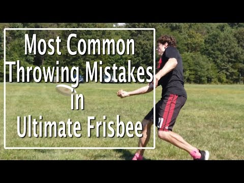 Most Common Throwing Mistakes In Ultimate Frisbee