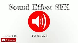 DJ Scratch  - Sound Effect SFX Full HD