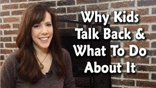 Back Talking Kids and What To Do About It