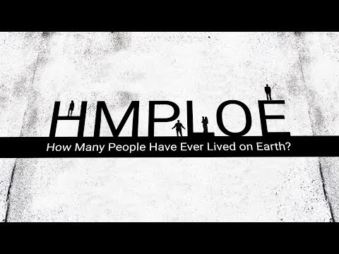 How Many People Have Ever Lived on Earth? – Population