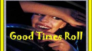 The Cars- Good Times Roll