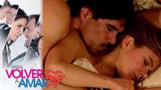 Para volver a amar - Capítulo 105: Valeria y Rodrigo hacen el amor | Tlnovelas