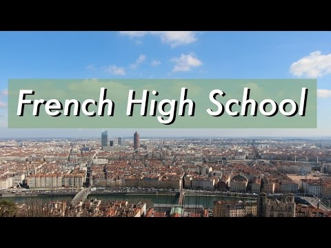 High School in France! | French Exchange 2017