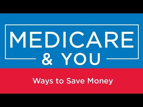 Medicare & You: Ways to Save Money