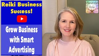 Grow your Business with Smart Advertising