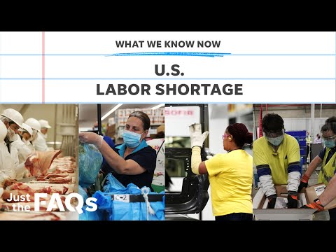 Labor shortage: U.S workers are looking for more incentives | JUST the FAQS