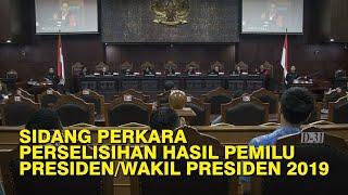 (SIARAN ULANG) Sidang Perkara Perselisihan Hasil Pemilu Presiden/Wakil Presiden 2019