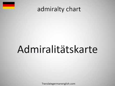 How to say admiralty chart in German?