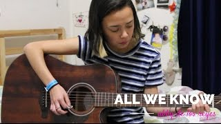 All We Know Cover By Abby De Los Reyes