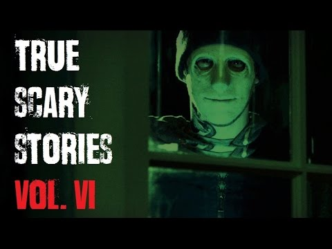 TRUE SCARY STORIES | Ultimate Compilation - Vol.6