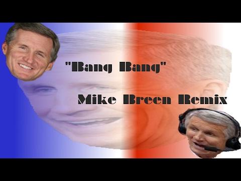 """Bang Bang"" Mike Breen Remix"