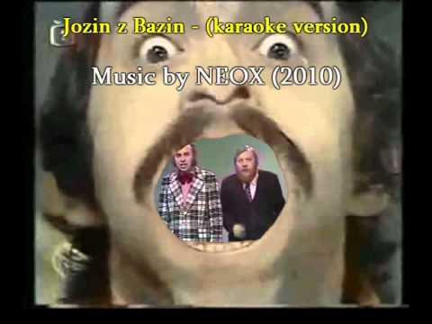 NEOX - Jozin z Bazin (karaoke) with cz, hun, eng subtitles