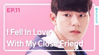 Stages of Falling in Love with Your Close Friend | Love Playlist | Season3 - EP.11 (Click ENG sub)