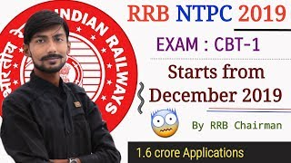 RRB NTPC CBT-1 Starts from DECEMBER 2019 | RRB Bilaspur Chairman 😨😨😨