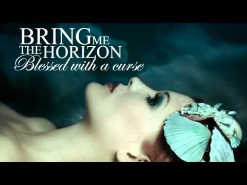 Bring me the horizon - Blessed with a curse HD