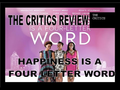 Happiness is a Four Letter Word - The Critics Review