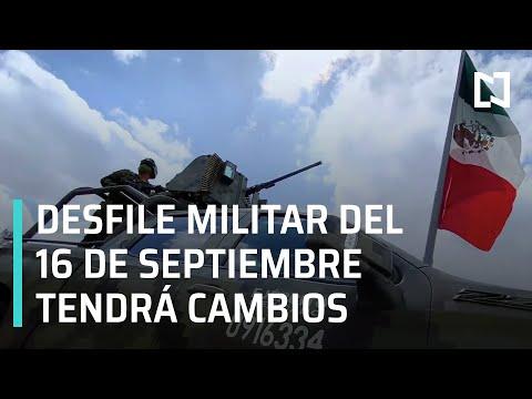 Desfile militar del 16 de septiembre tendrá cambios - Las Noticias