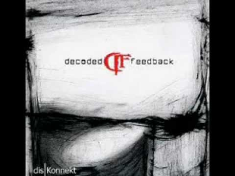 Decoded Feedback - It's You