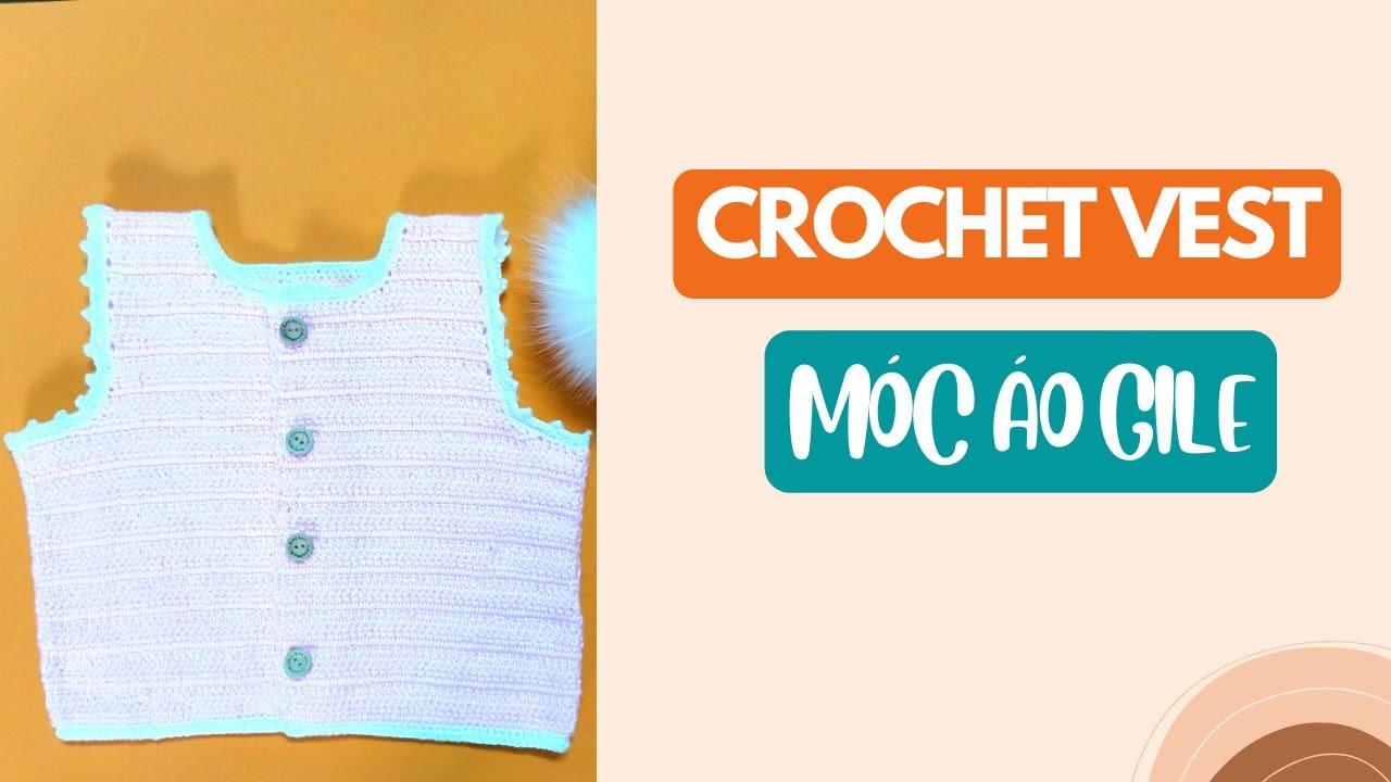 Hướng dẫn móc áo gile cho bé | Crochet vest | Bluesky Handmade (P1)