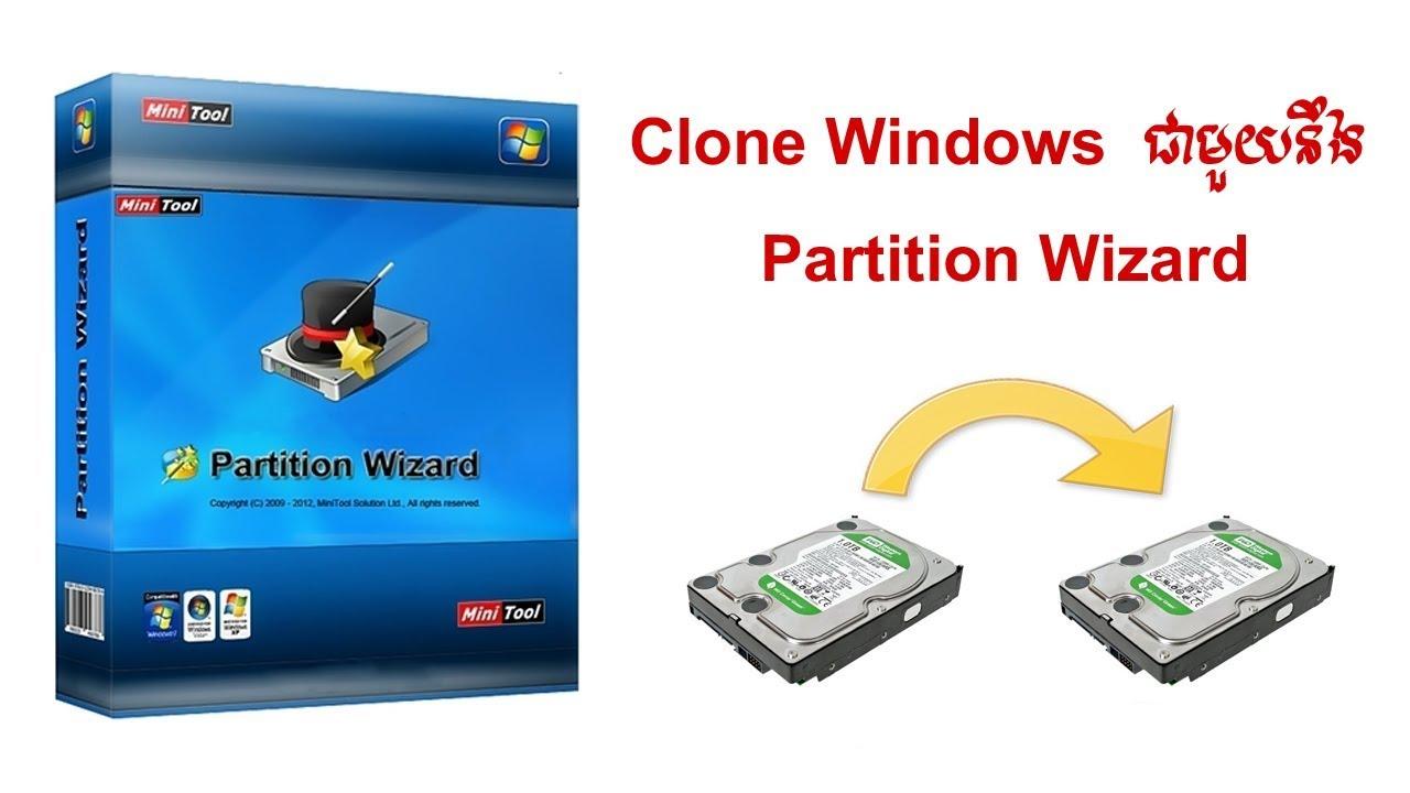 របៀប clone windows ដោយប្រើ MiniTool Partition Wizard 9