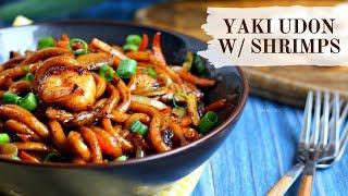 Yaki Udon with Shrimps  Japanese Stir Fried Noodles