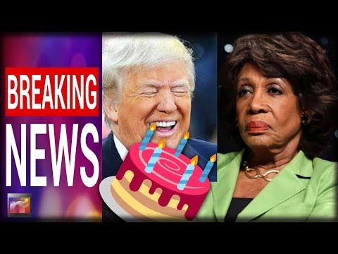 BOOM! Trump Just Dropped Big SURPRISE On Maxine Waters On Her 80th Birthday